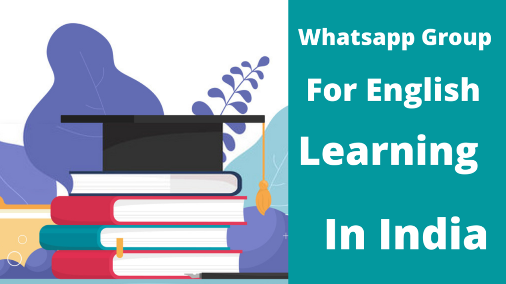 Whatsapp Group For English Learning In India